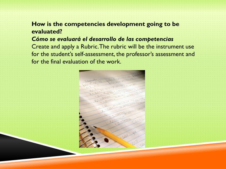 How is the competencies development going to be evaluated?