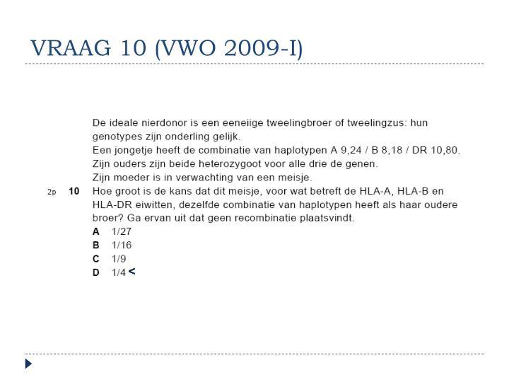 VRAAG 10 (VWO 2009-I)