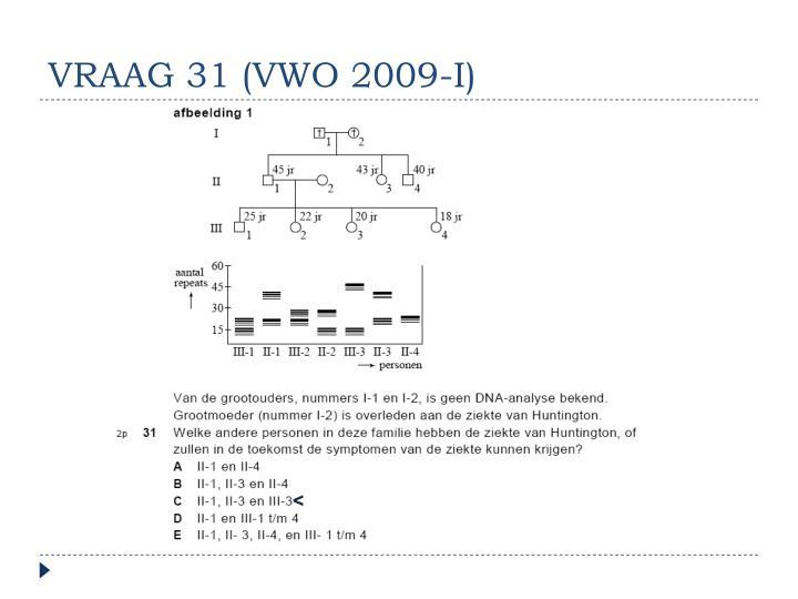 VRAAG 31 (VWO 2009-I)