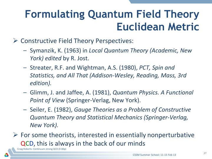 Formulating Quantum Field Theory