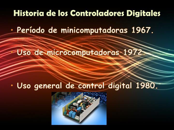 Historia de los Controladores Digitales