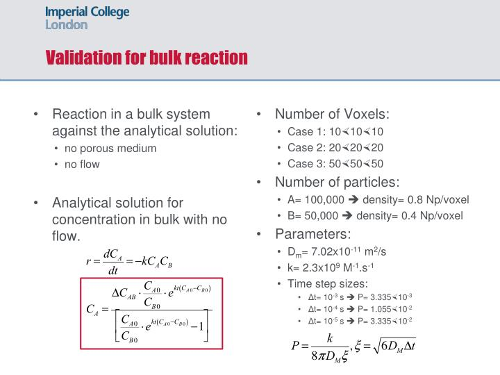 Validation for bulk reaction