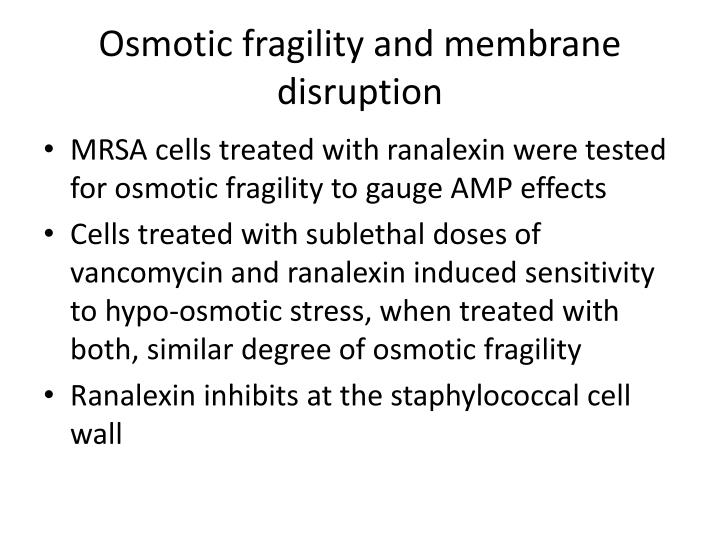 Osmotic fragility and membrane disruption