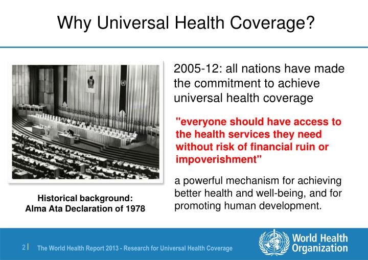 what is universal health coverage Paving the way for universal health coverage in peru announcements, maternal, neonatal and child health (mnch), universal health coverage en español since implementing health sector reform in 1998, peru has reached 80 percent of its population with health services, putting the country well on the path toward achieving universal health coverage (uhc.