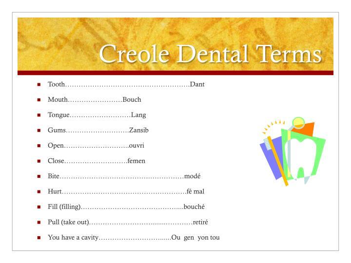 Creole Dental Terms