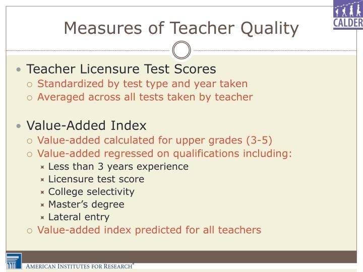Measures of Teacher Quality
