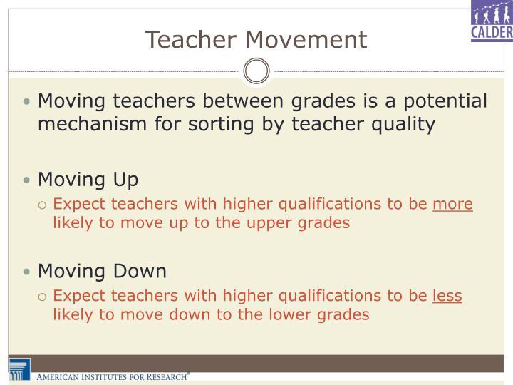 Teacher Movement