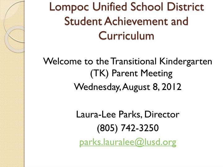 lompoc unified school district student achievement and curriculum