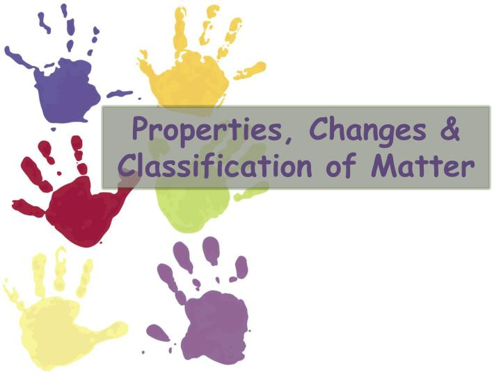 properties changes classification of matter n.