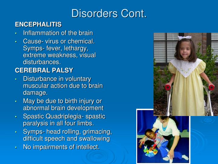 Disorders Cont.
