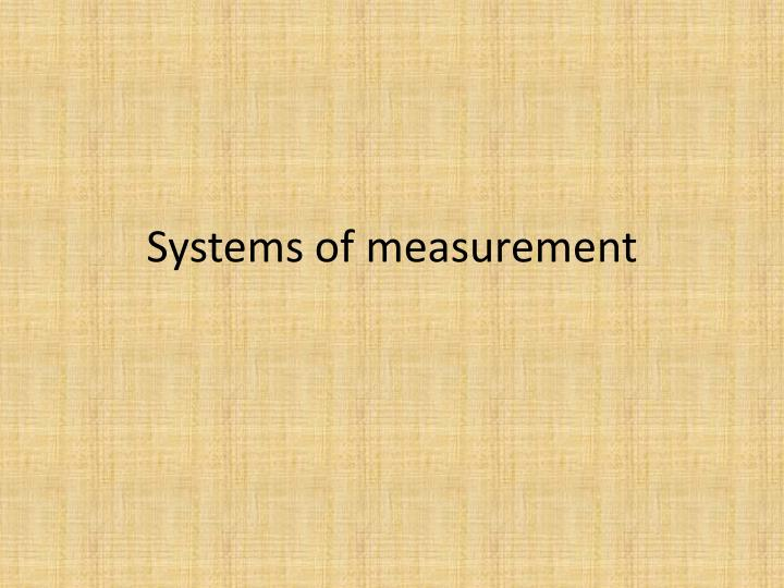 systems of measurement n.