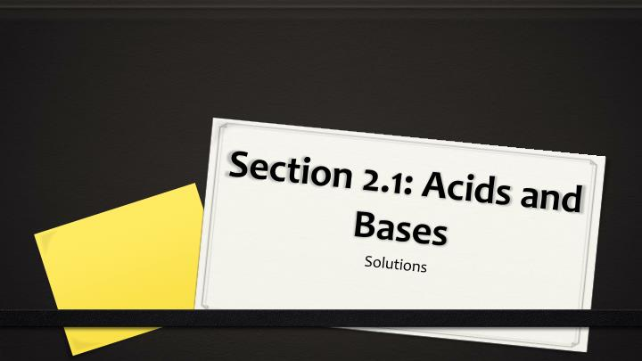 section 2 1 acids and bases