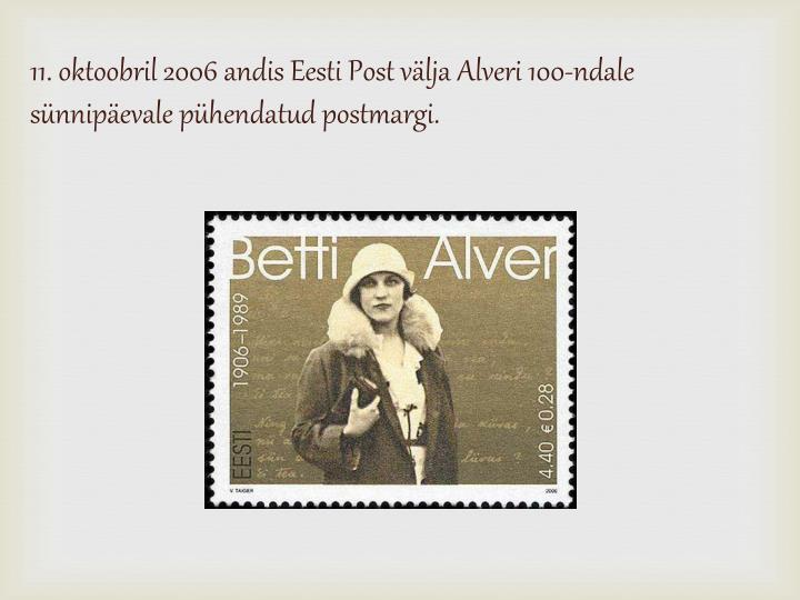 11. oktoobril 2006 andis Eesti Post välja