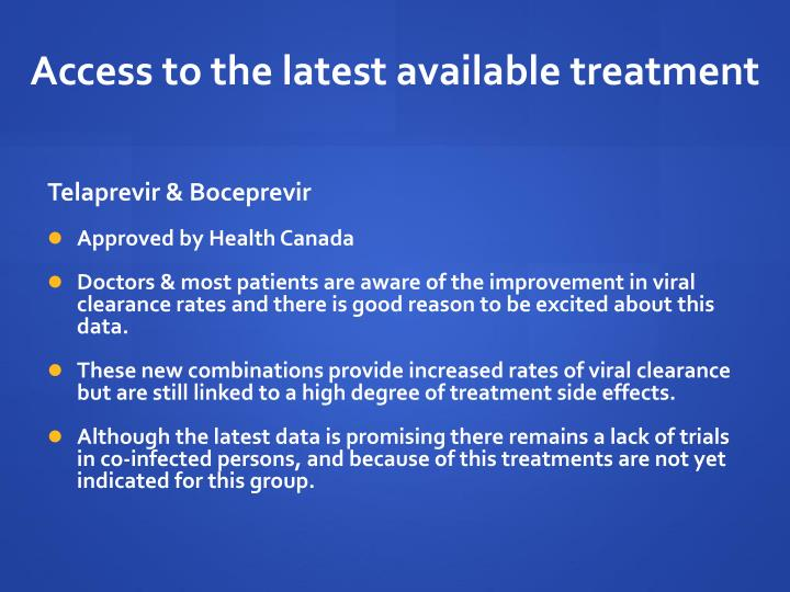 Access to the latest available treatment