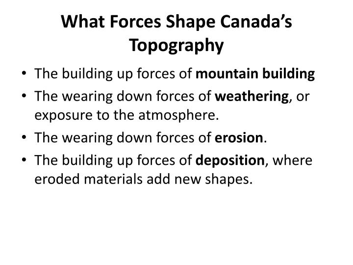 What Forces Shape Canada's Topography