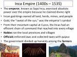 inca empire 1400s 1535