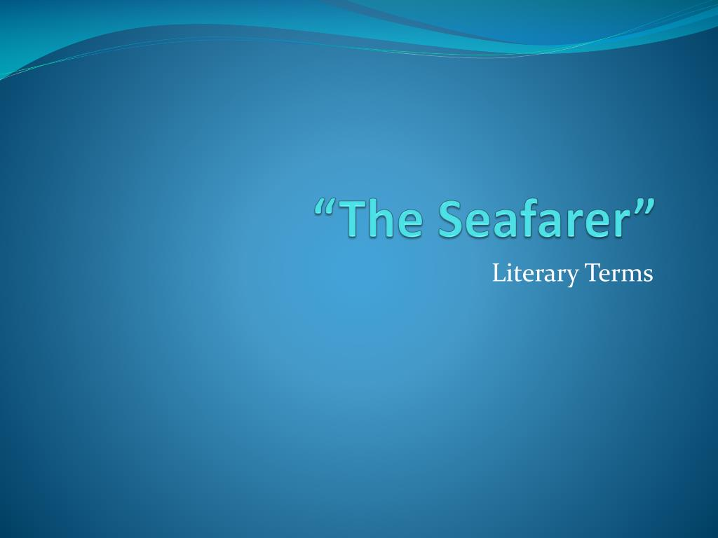 the seafarer and the wanderer compare and contrast