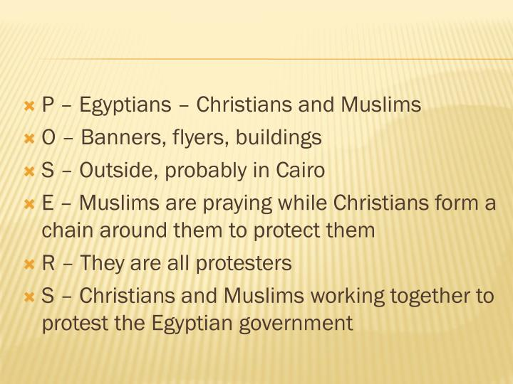 P – Egyptians – Christians and Muslims