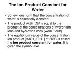 the ion product constant for water1