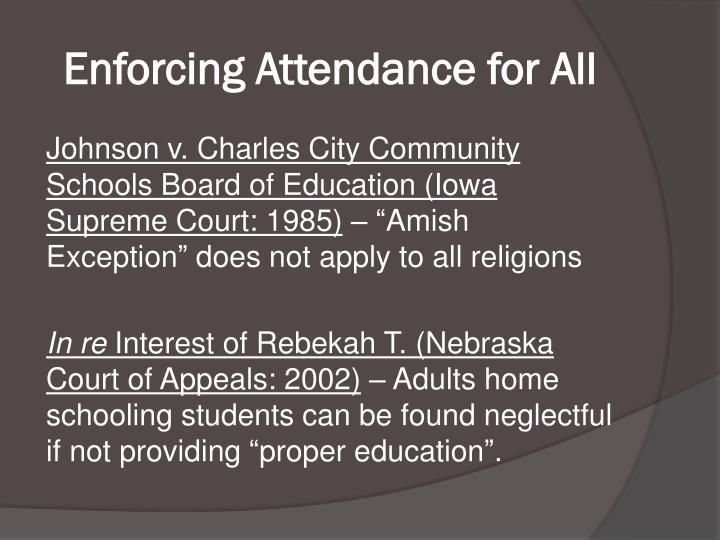 Enforcing Attendance for All