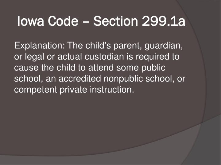 Iowa Code – Section 299.1a