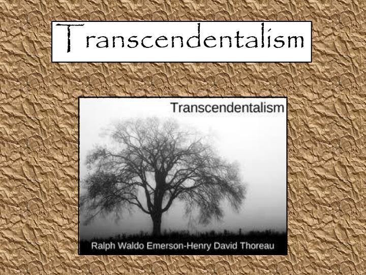 a discussion of henry david thoreaus ideas on transcendentalism