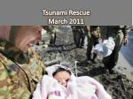 tsunami rescue march 2011