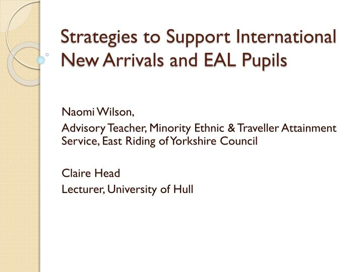 strategies to support international new arrivals and eal pupils n.