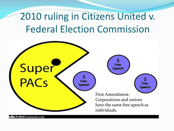 2010 ruling in Citizens United v.