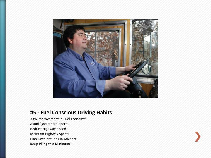 #5 - Fuel Conscious Driving Habits
