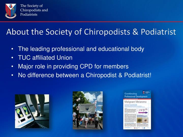 About the society of chiropodists podiatrist