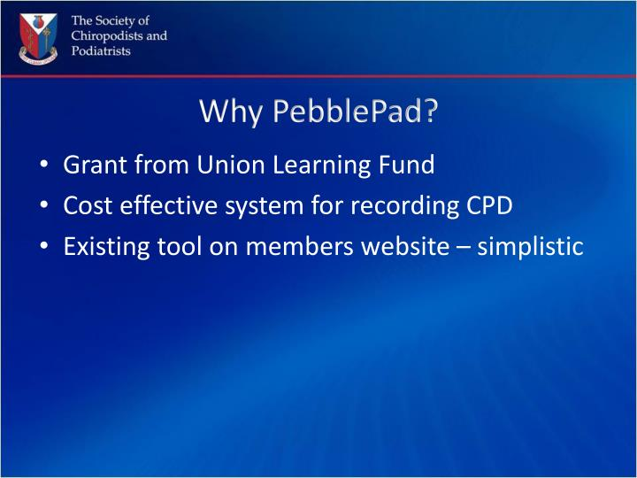 Why PebblePad?