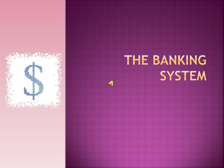 the banking system n.