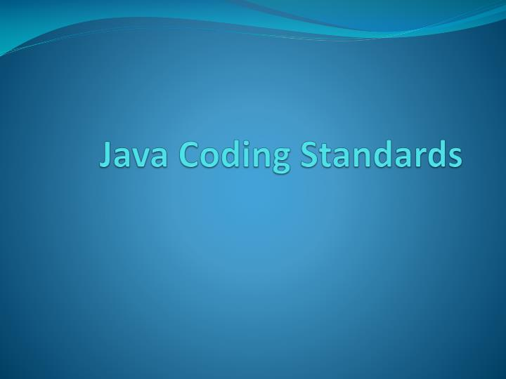 Java coding standards