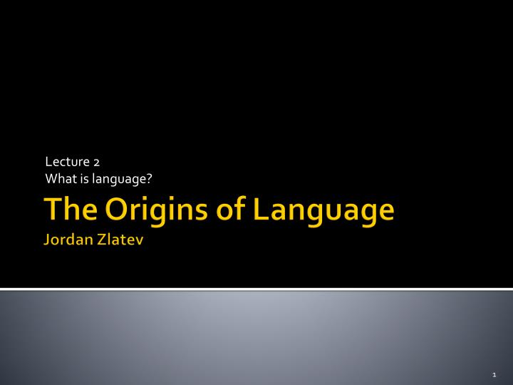 lecture 2 what is language n.