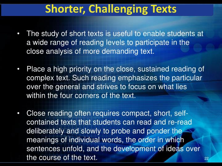 Shorter, Challenging Texts