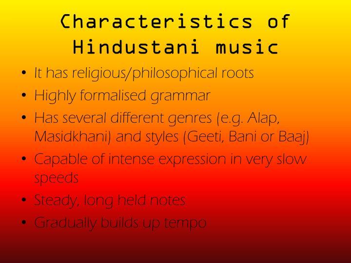 Characteristics of Hindustani music