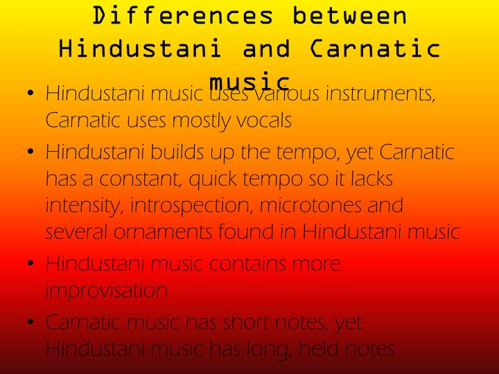 Differences between Hindustani and Carnatic music