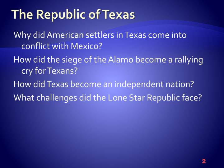 chapter 12 the republic of texas vocabulary Texas had a large public debt 50 name 3 problems faced by the republic of texas 51 conflicts with mexico conflicts with native americans huge public debt republic of texas vocabulary annexation- one country or territory taking over another one republic- citizens vote for people to.
