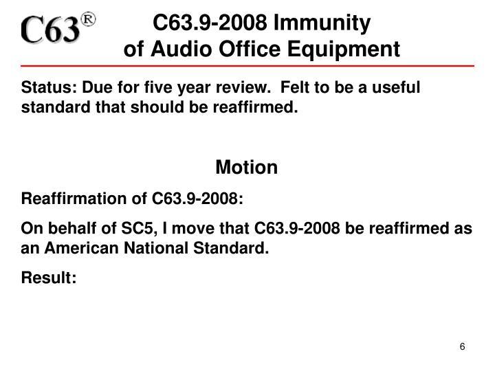 C63.9-2008 Immunity