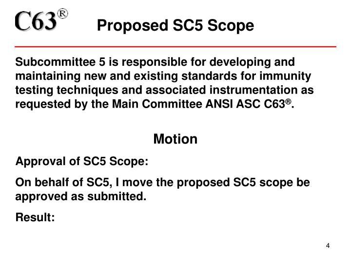 Proposed SC5 Scope