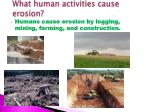 what human activities cause erosion