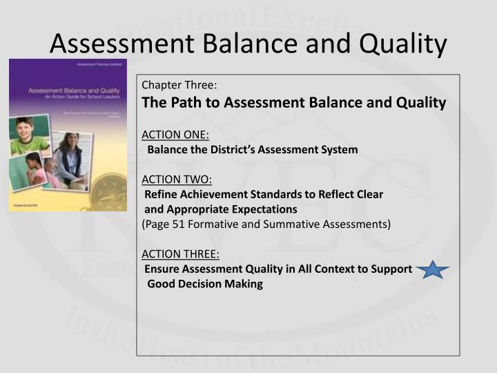 Assessment Balance and Quality