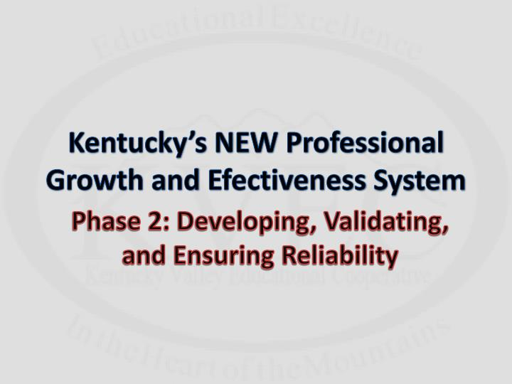 Kentucky's NEW Professional Growth and