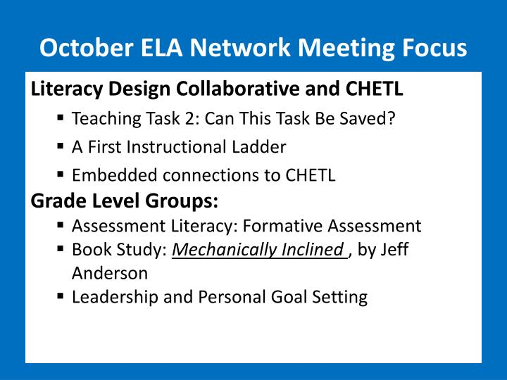 October ELA Network Meeting Focus
