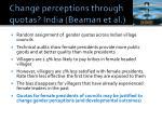 change perceptions through quotas india beaman et al