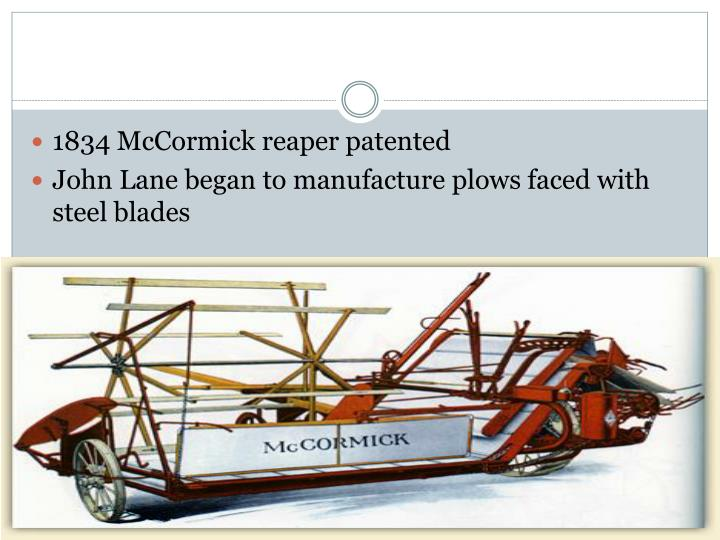 1834 McCormick reaper patented