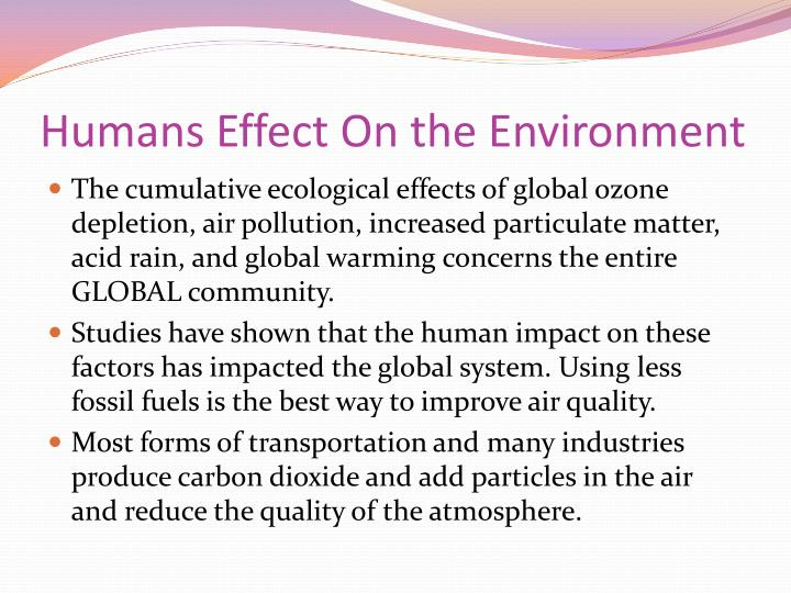 Humans Effect On the Environment