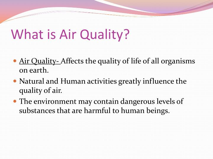 What is air quality