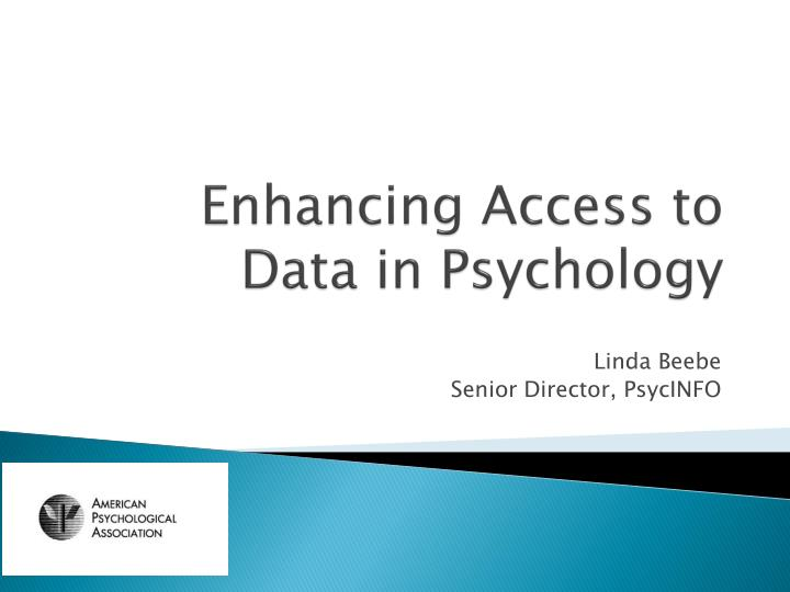 enhancing access to data in psychology n.